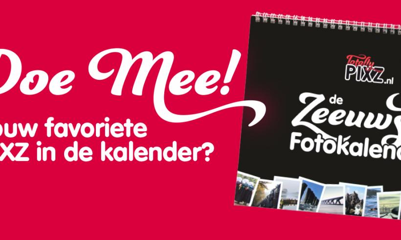Doe mee met de PIXZ Zeeland Kalender 2018!